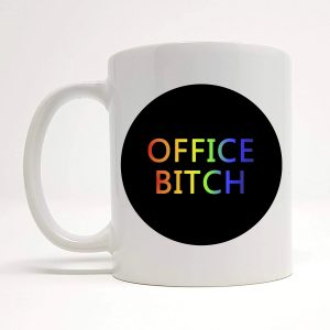 office bitch mug by beautifully obscene