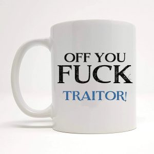 traitor mug by Beautifully Obscene