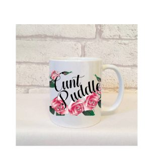cunt puddle mug by Beautifully Obscene