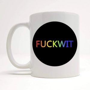 fuckwit mug gift by Beautifully Obscene