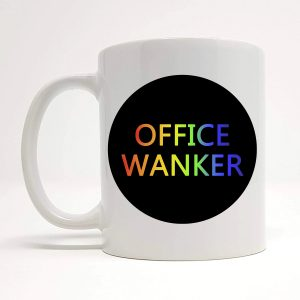 office wanker mug by Beautifully Obscene