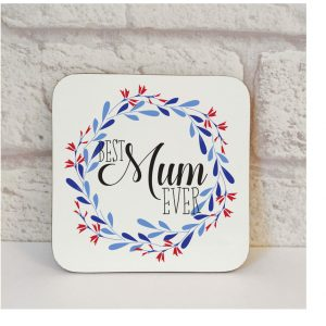 best mum ever coaster by Beautifully Obscene