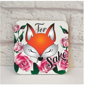 For Fox Sake Coaster By Beautifully Obscene