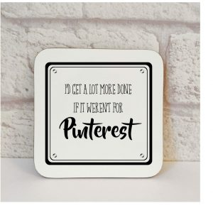 addicted to pinterest coaster by Beautifully Obscene