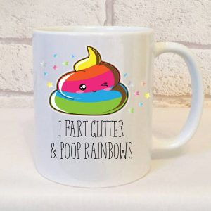 Fart Glitter Poop Rainbows Mug By Beautifully Obscene
