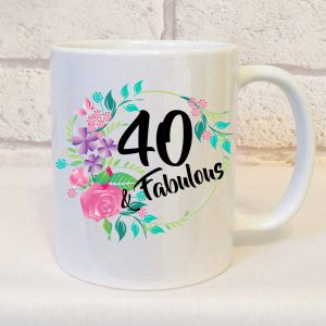 forty and fabulous birthday mug by Beautifully Obscene