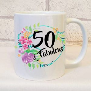 fifty and fabulous birthday mug By Beautifully Obscene