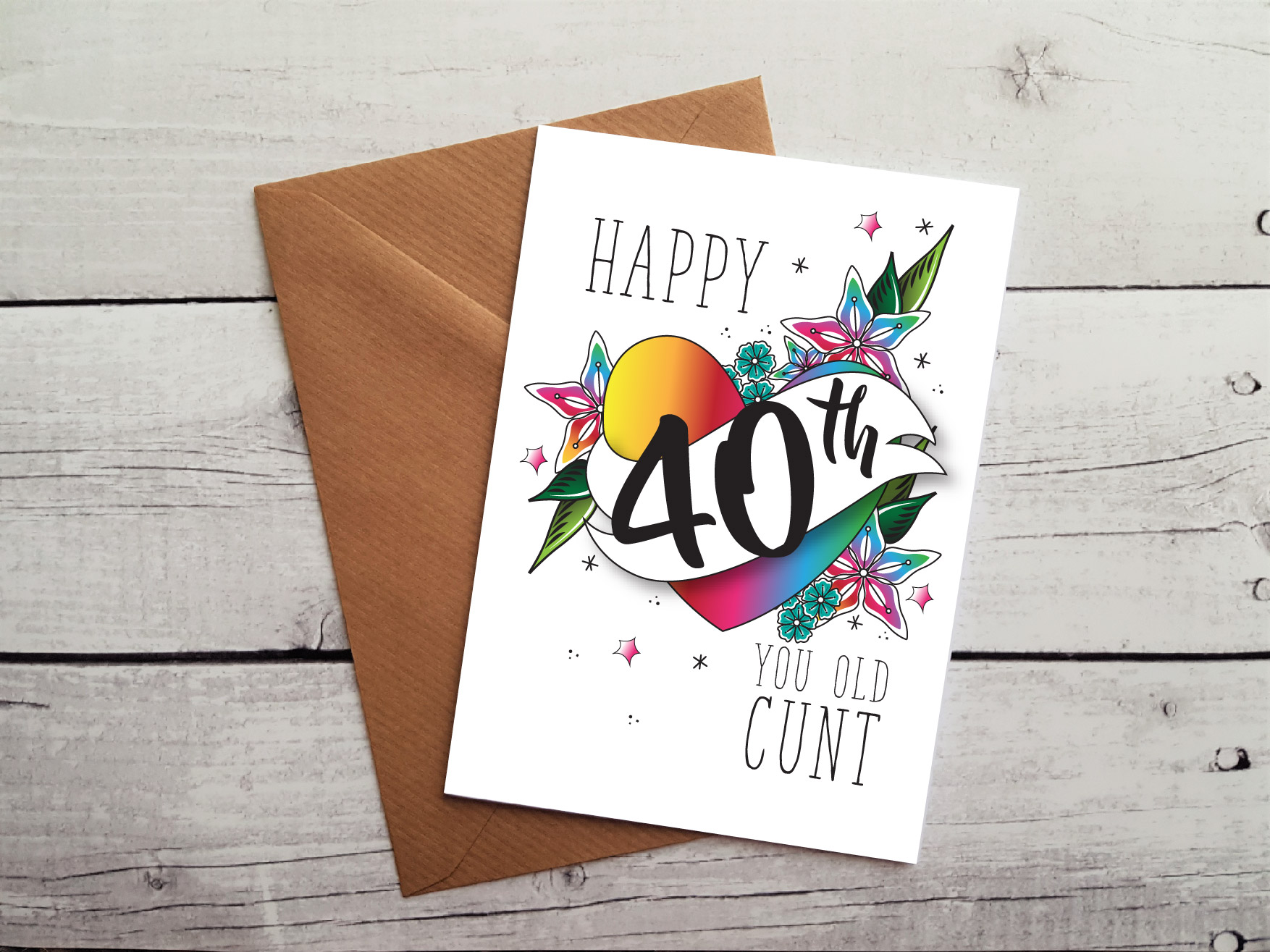 Insulting 40th birthday card happy 40th you old cunt occasion card insulting 40th birthday card by beautifully obscene m4hsunfo