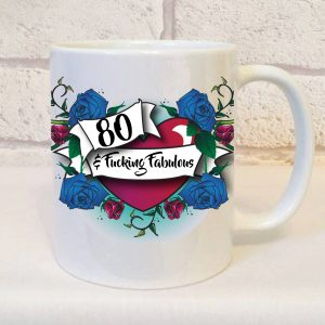80th funny ceramic mug by Beautifully Obscene