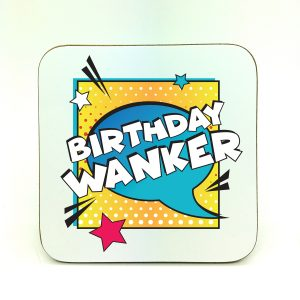 birthday wanker coaster by Beautifully Obscene