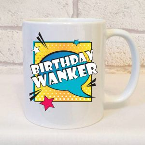 birthday wanker ceramic mug by Beautifully Obscene
