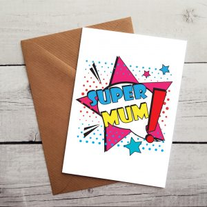 super mum occasion card by Beautifully Obscene