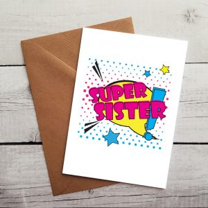 super sister occasion card by Beautifully Obscene