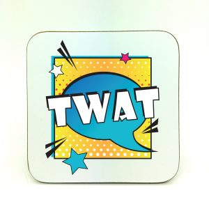twat coaster gift by Beautifully Obscene