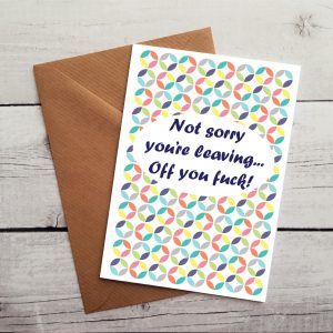 hilarious leaving card by Beautifully Obscene