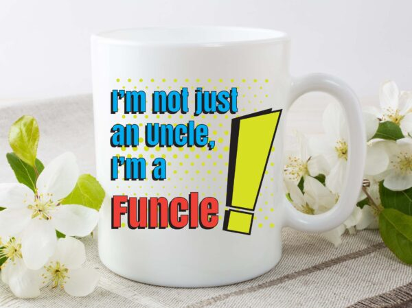 funcle mug by Beautifully Obscene
