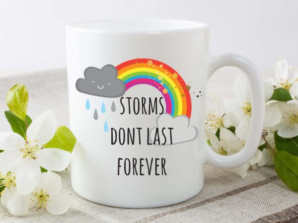 storms don't last forever mug by Beautifully Obscene