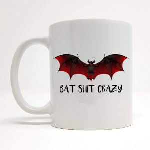 bat shit crazy mug by Beautifully Obscene