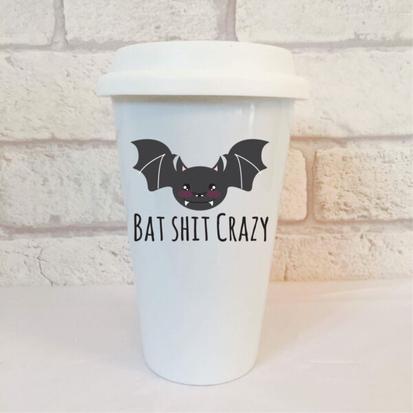 bat shit crazy travel mug by Beautifully Obscene