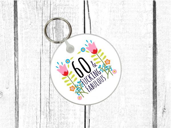 swearing 60th keyring by Beautifully Obscene