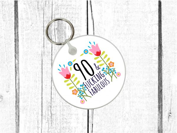 swearing 90th keyring by Beautifully Obscene
