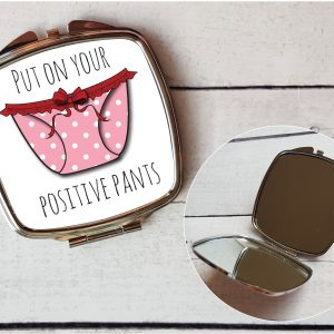positive pants compact mirror By Beautifully Obscene