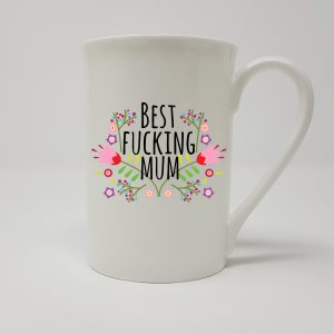best fucking mum china mug by Beautifully Obscene