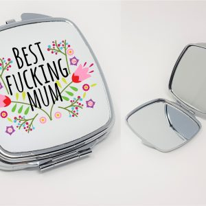 Best Fucking Mum Mirror.