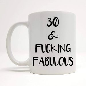 30th birthday novelty mug by Beautifully Obscene