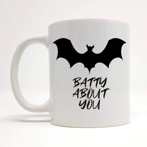 batty about you mug by Beautifully Obscene