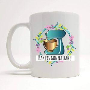 bakers gonna bake mug by Beautifully Obscene