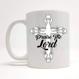 praise the lord mug by Beautifully Obscene