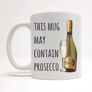 may contain prosecco mug by Beautifully Obscene