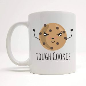 tough cookie mug by Beautifully Obscene