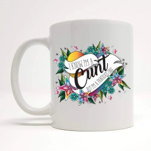 cunt mug by Beautifully Obscene