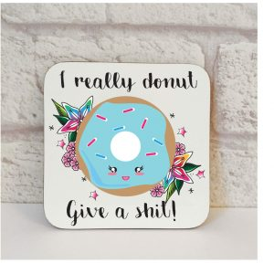 donut give a shit drinks coaster by Beautifully Obscene