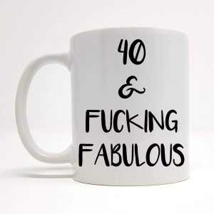 40th funny ceramic mug by Beautifully Obscene