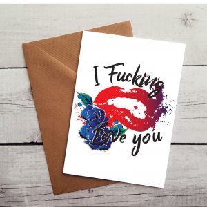 fucking love you occasion card by Beautifully Obscene