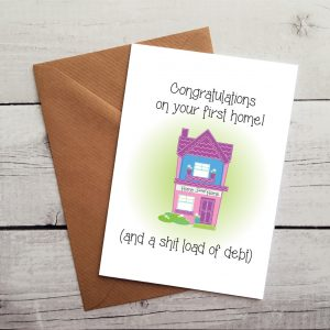 funny first home card by Beautifully Obscene