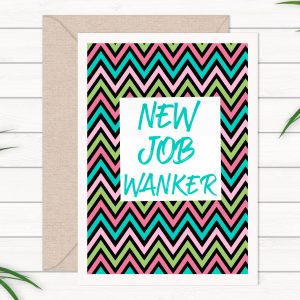new-job-wanker-card