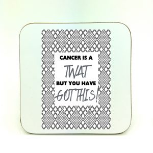 cancer-you-twat-coaster