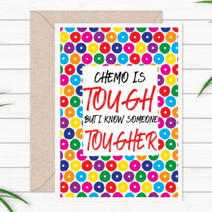 chemo-is-tough-card