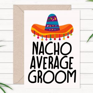 nacho-average-groom-card